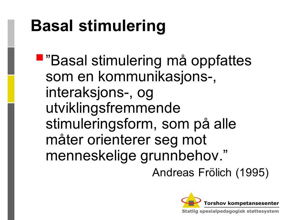 Basal stimulering