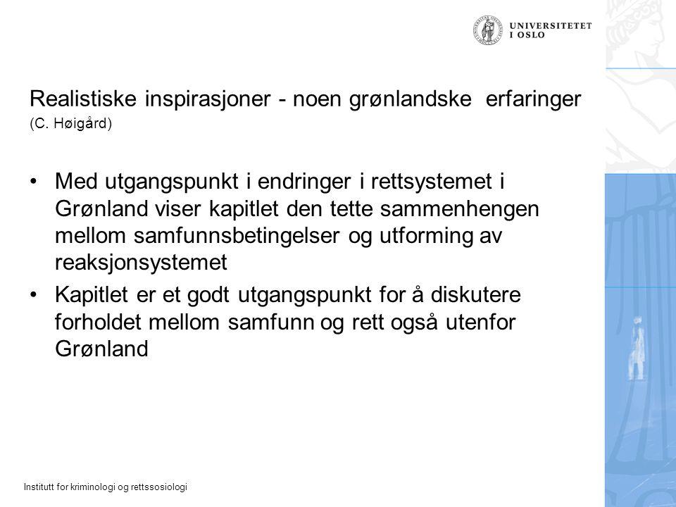 Realistiske inspirasjoner - noen grønlandske erfaringer (C. Høigård)