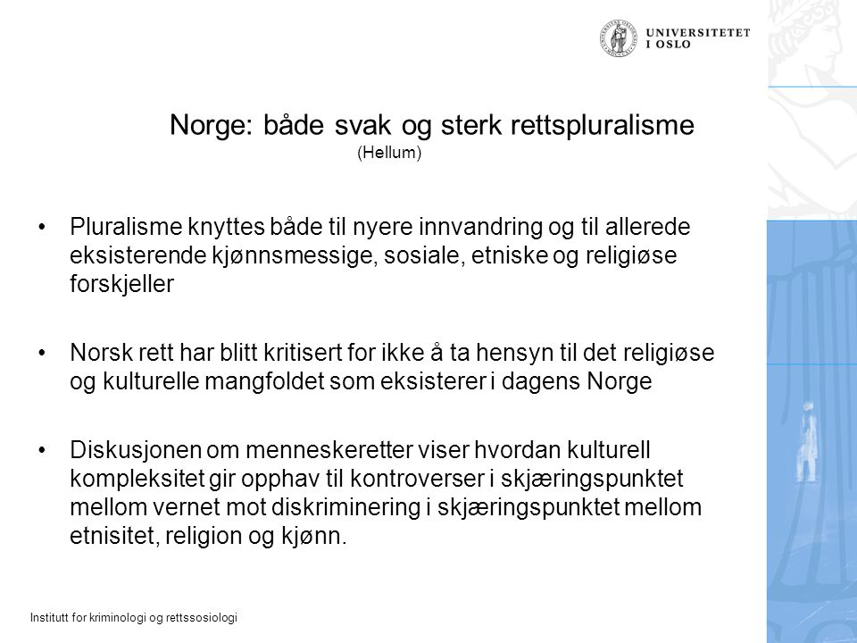 Norge: både svak og sterk rettspluralisme (Hellum)