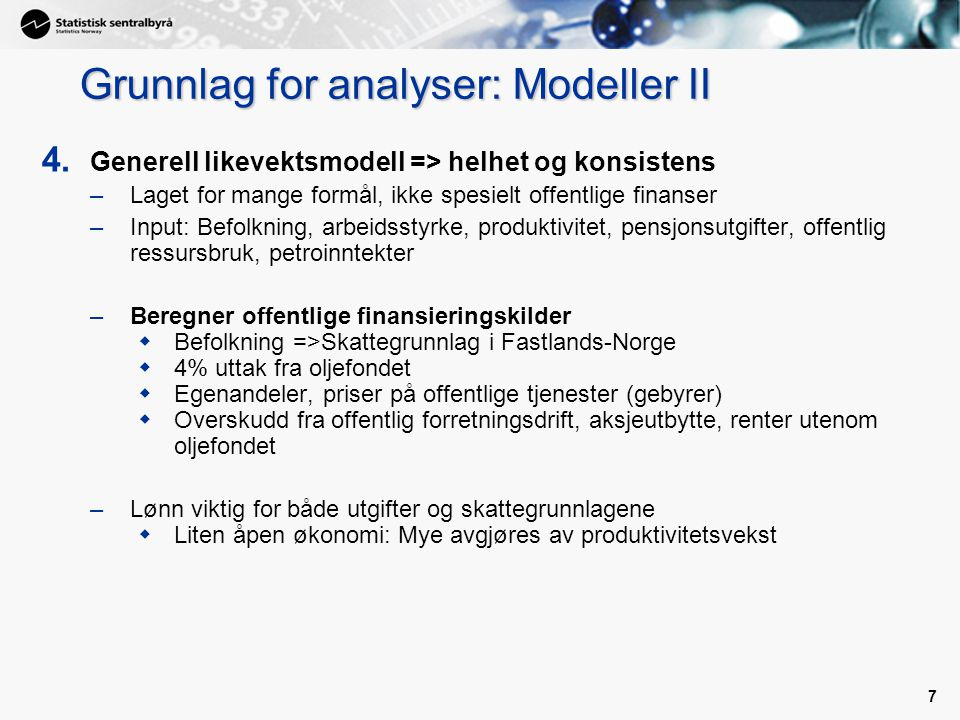 Grunnlag for analyser: Modeller II