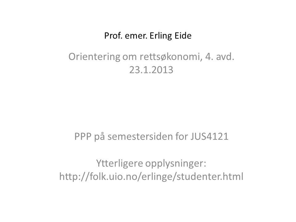 Orientering om rettsøkonomi, 4. avd. 23.1.2013