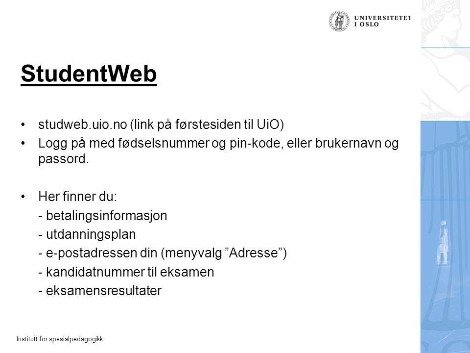 StudentWeb studweb.uio.no (link på førstesiden til UiO)