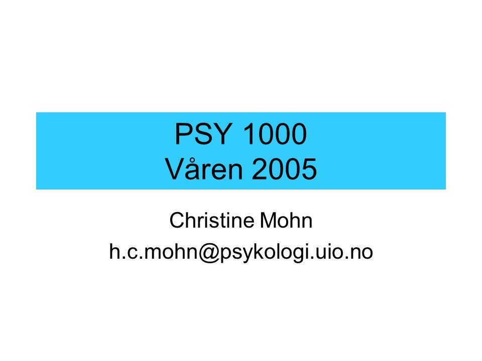 Christine Mohn h.c.mohn@psykologi.uio.no