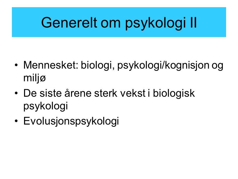Generelt om psykologi II
