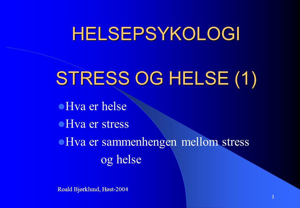 HELSEPSYKOLOGI STRESS OG HELSE (1)
