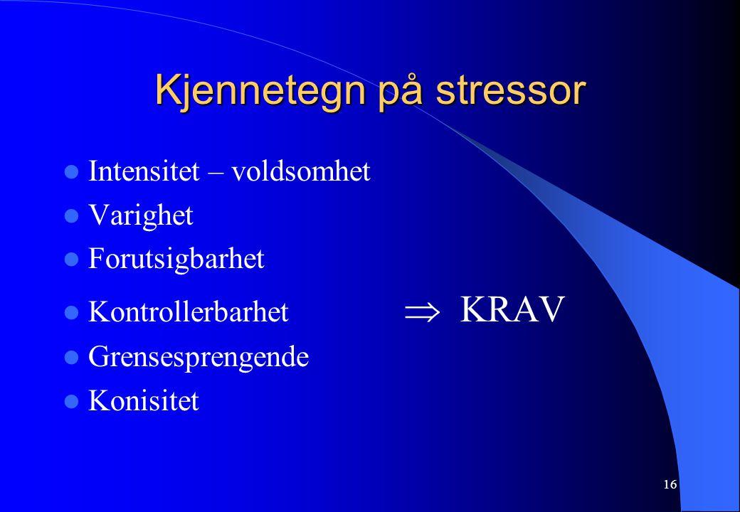 Kjennetegn på stressor