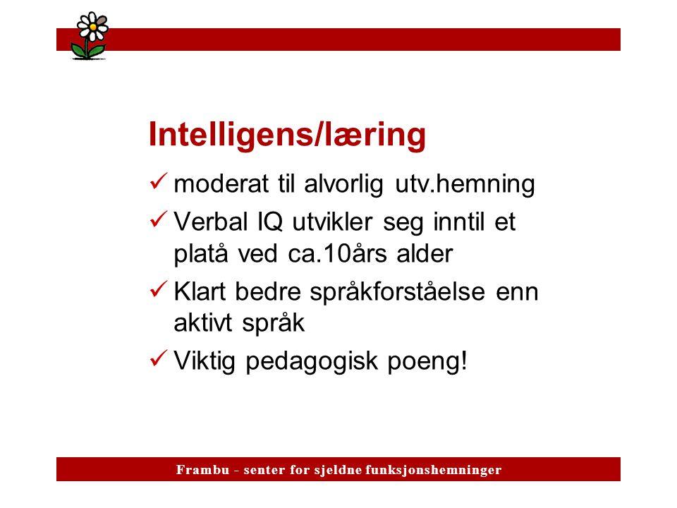 Intelligens/læring moderat til alvorlig utv.hemning
