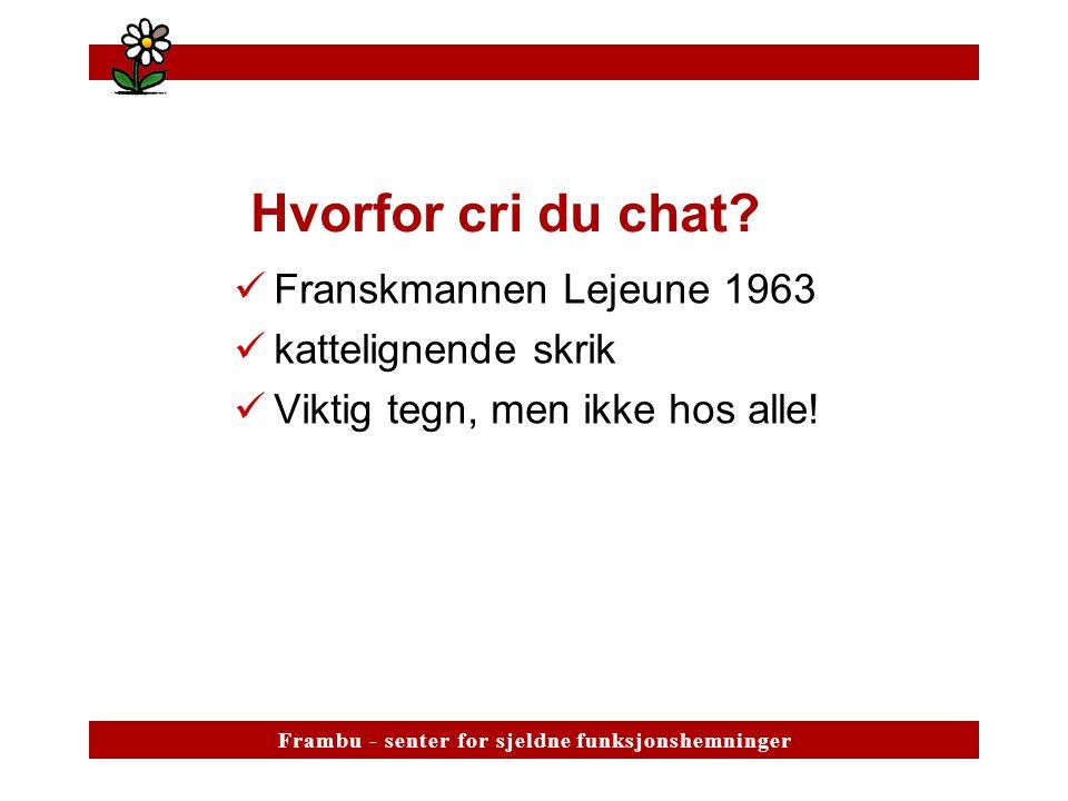 Hvorfor cri du chat Franskmannen Lejeune 1963 kattelignende skrik
