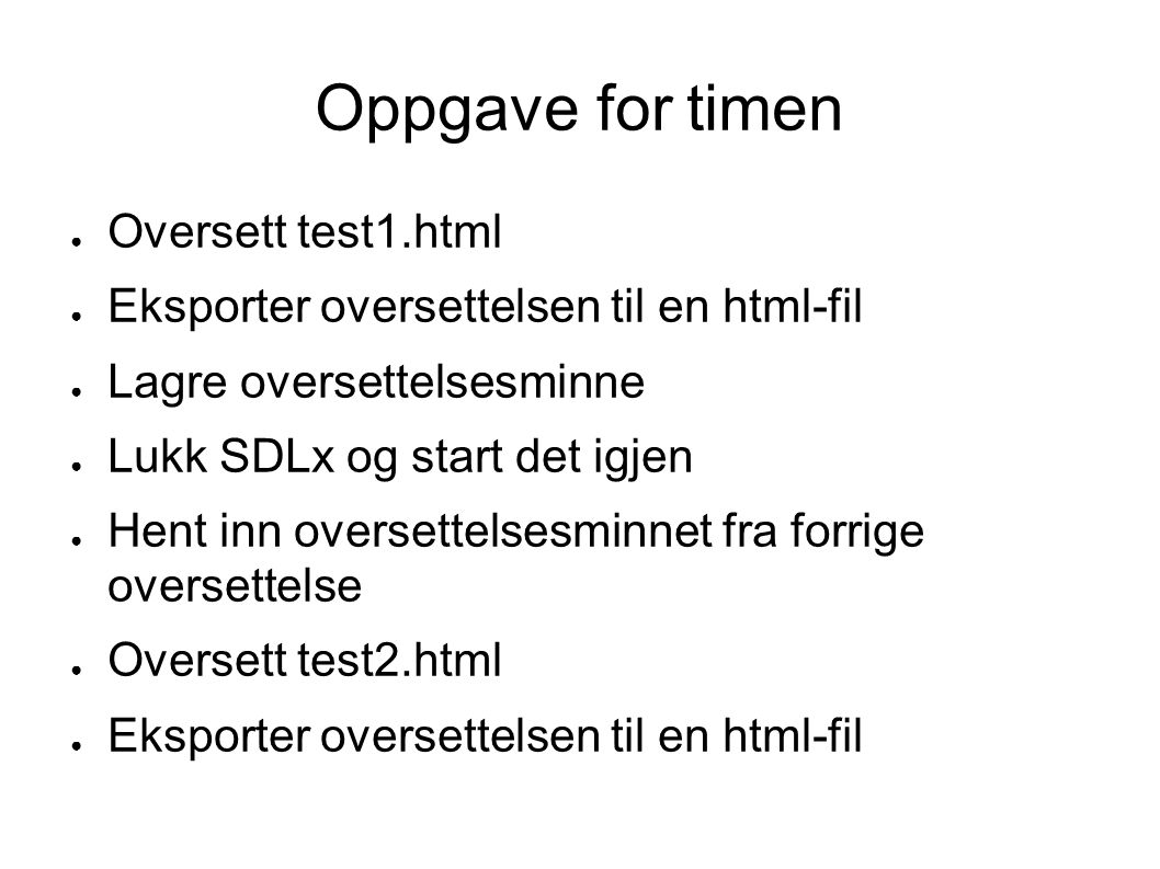 Oppgave for timen Oversett test1.html