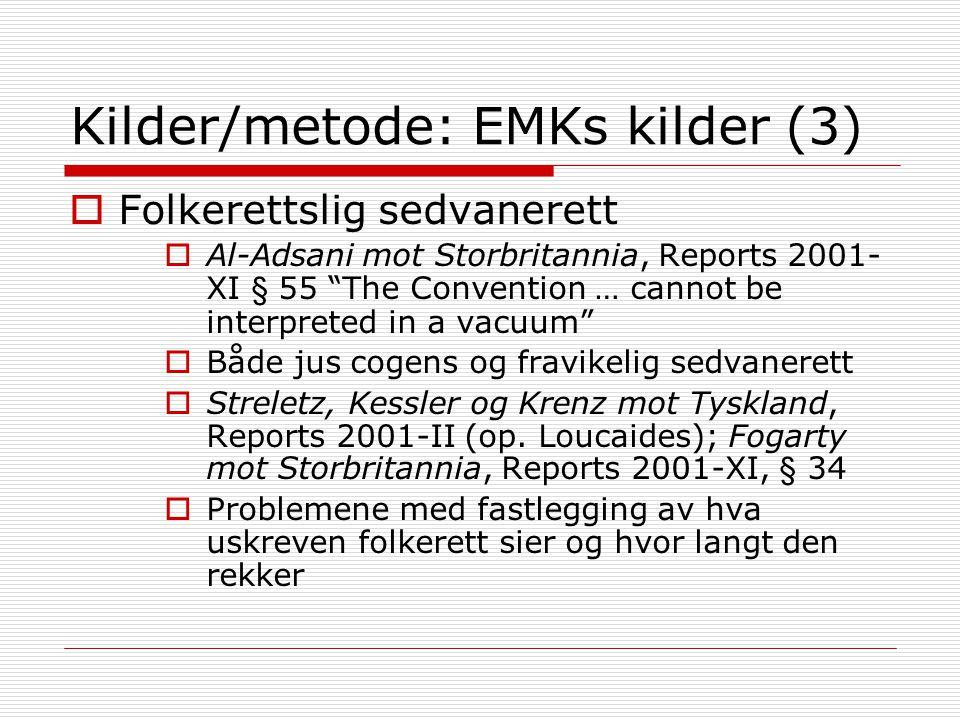 Kilder/metode: EMKs kilder (3)