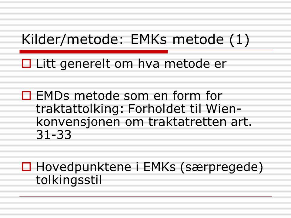 Kilder/metode: EMKs metode (1)