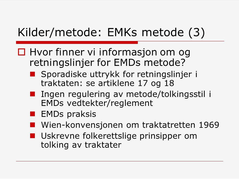 Kilder/metode: EMKs metode (3)