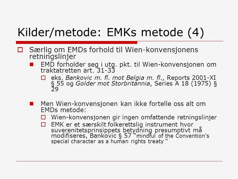 Kilder/metode: EMKs metode (4)