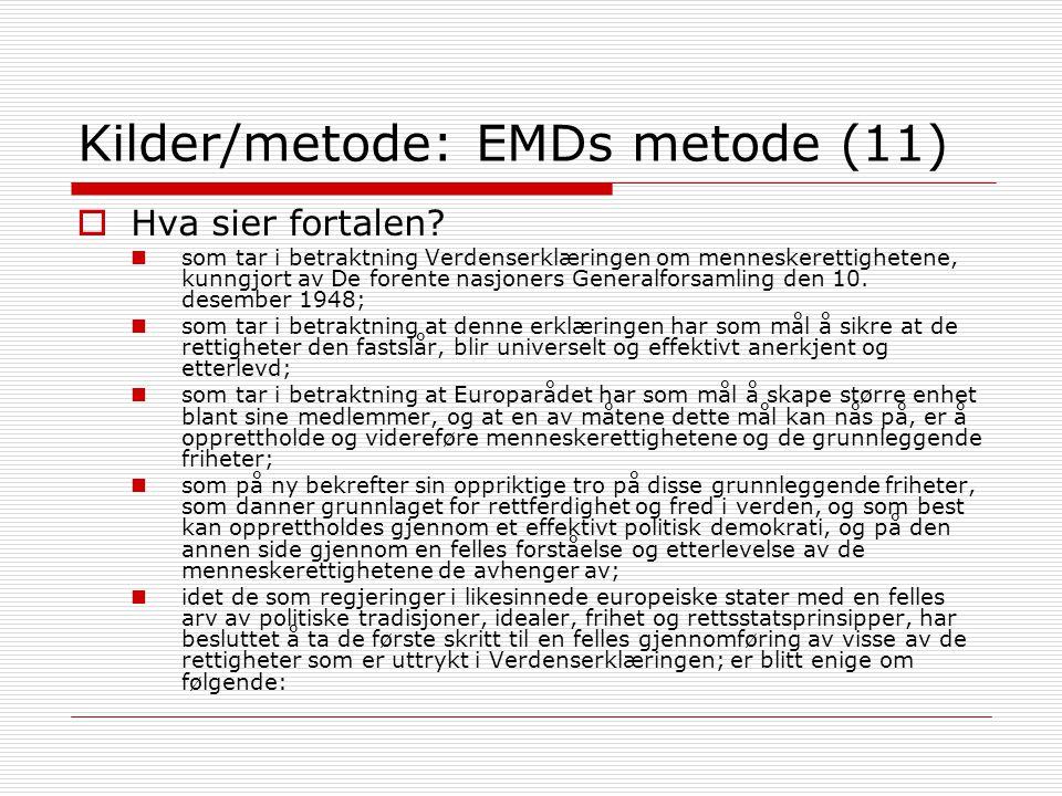 Kilder/metode: EMDs metode (11)