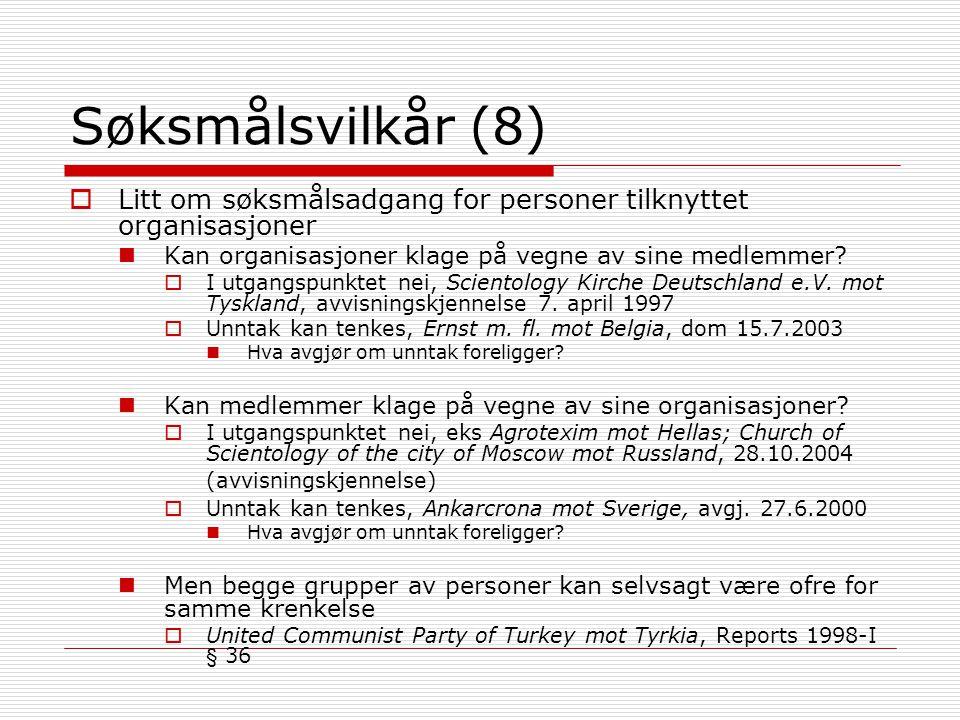 Søksmålsvilkår (8) Litt om søksmålsadgang for personer tilknyttet organisasjoner. Kan organisasjoner klage på vegne av sine medlemmer