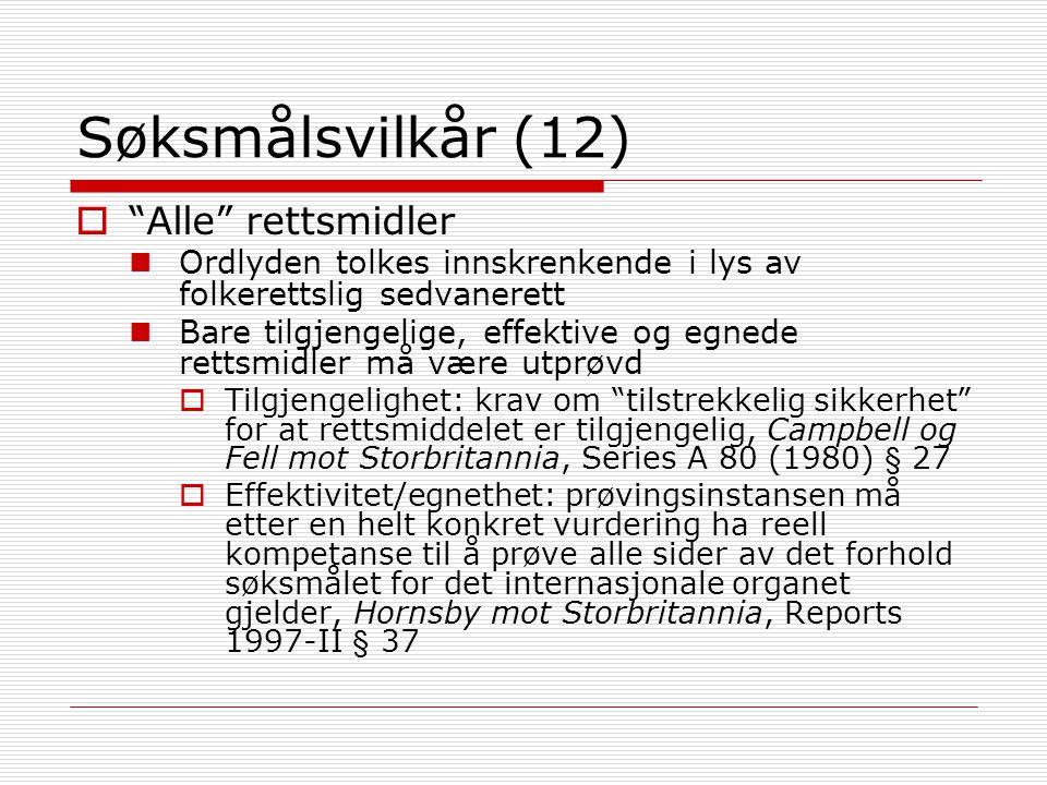 Søksmålsvilkår (12) Alle rettsmidler