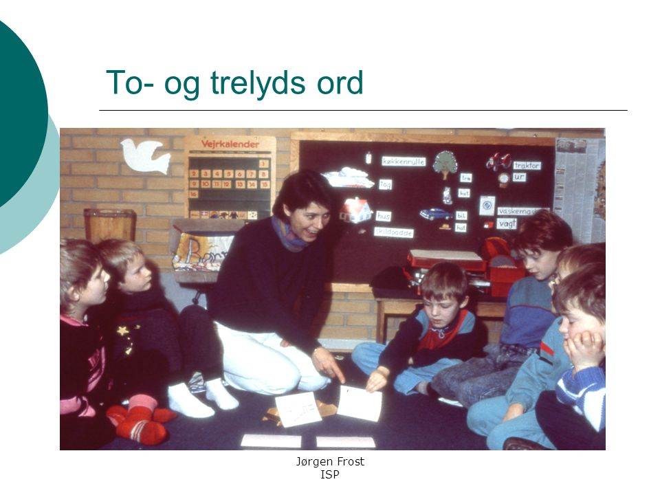 To- og trelyds ord Jørgen Frost ISP.