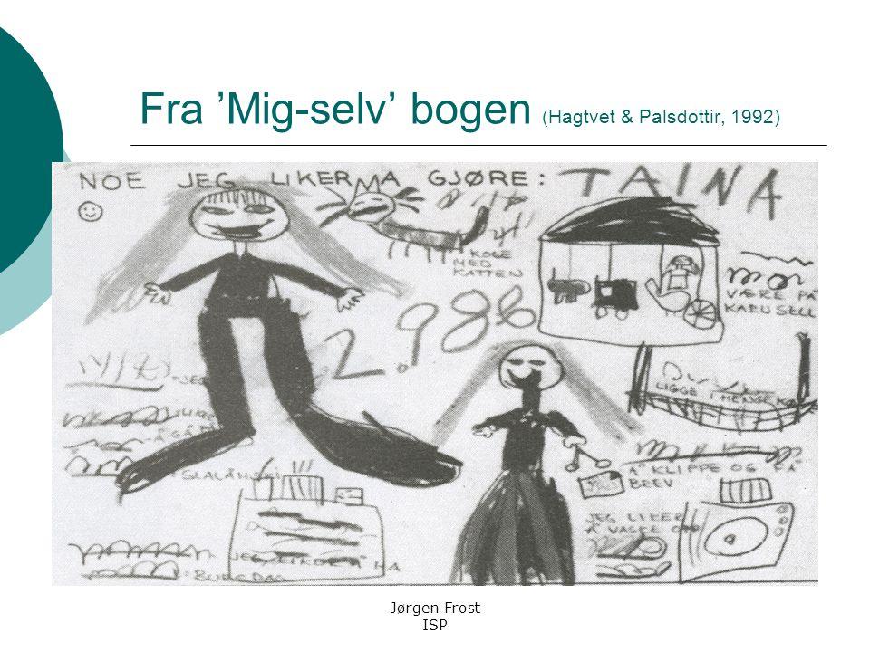 Fra 'Mig-selv' bogen (Hagtvet & Palsdottir, 1992)