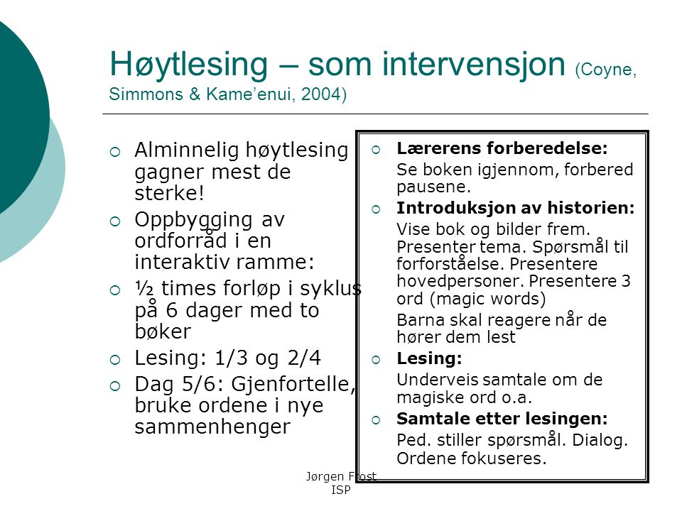 Høytlesing – som intervensjon (Coyne, Simmons & Kame'enui, 2004)