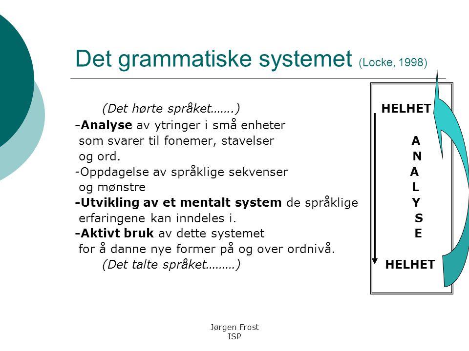 Det grammatiske systemet (Locke, 1998)