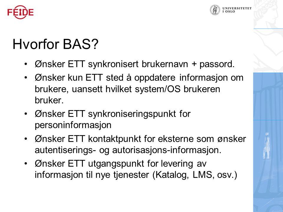 Hvorfor BAS Ønsker ETT synkronisert brukernavn + passord.