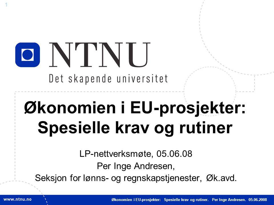 Økonomien i EU-prosjekter: Spesielle krav og rutiner