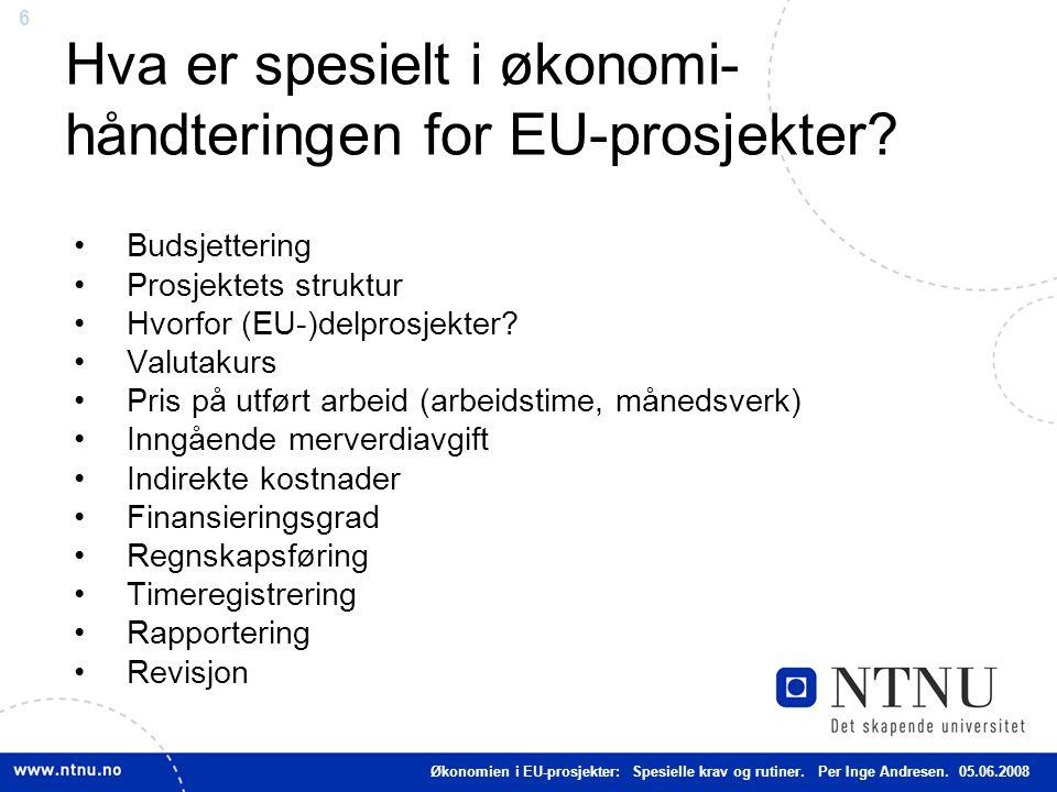 Hva er spesielt i økonomi-håndteringen for EU-prosjekter