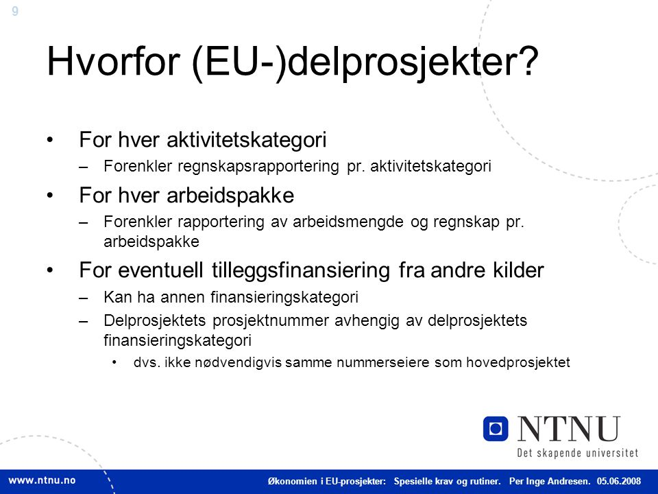 Hvorfor (EU-)delprosjekter