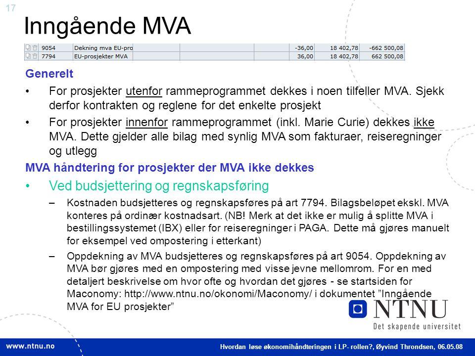 Inngående MVA Ved budsjettering og regnskapsføring Generelt