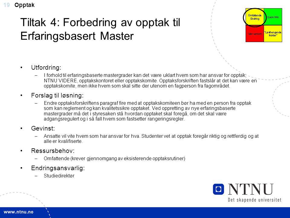 Tiltak 4: Forbedring av opptak til Erfaringsbasert Master
