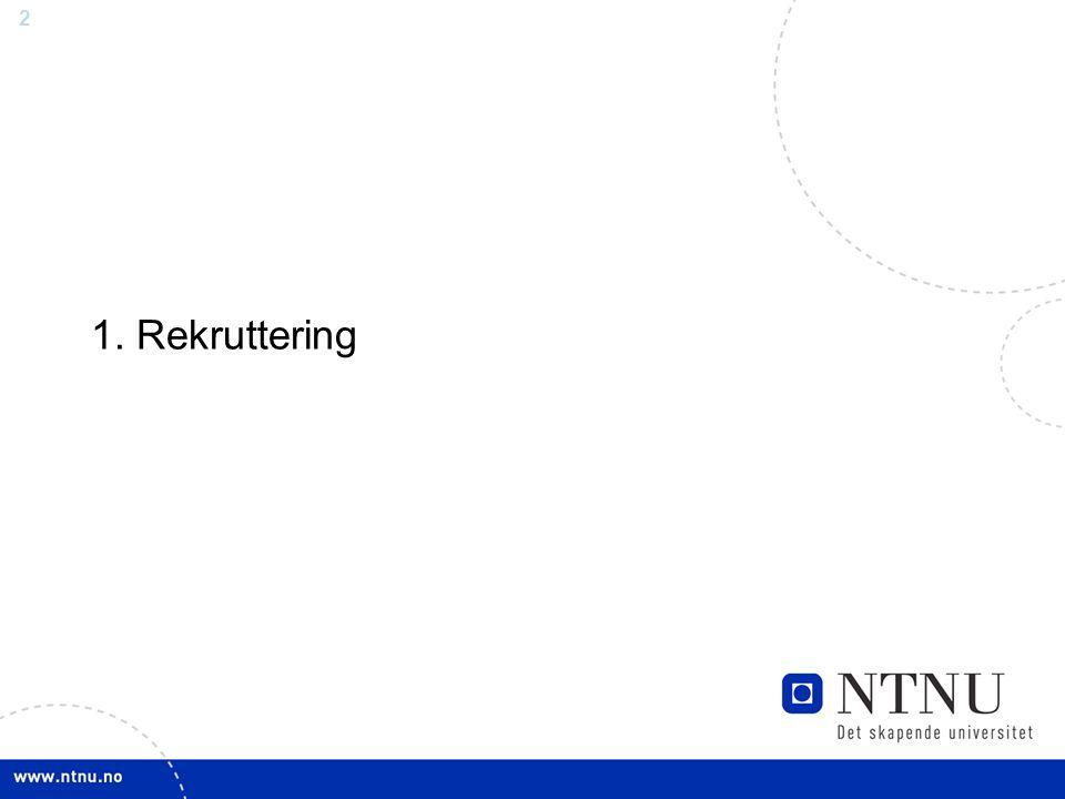 1. Rekruttering