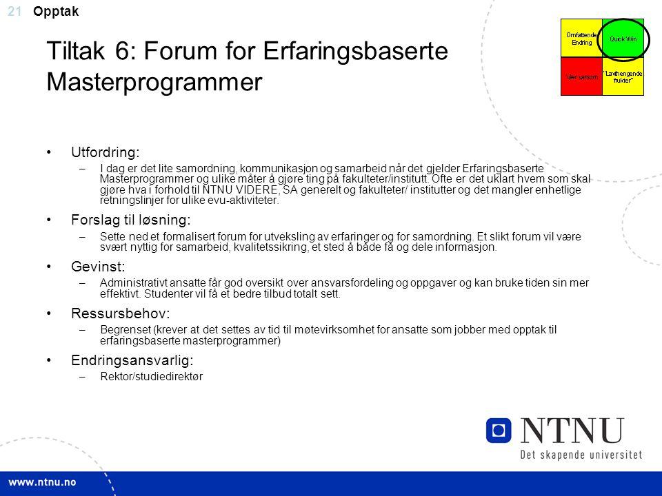 Tiltak 6: Forum for Erfaringsbaserte Masterprogrammer