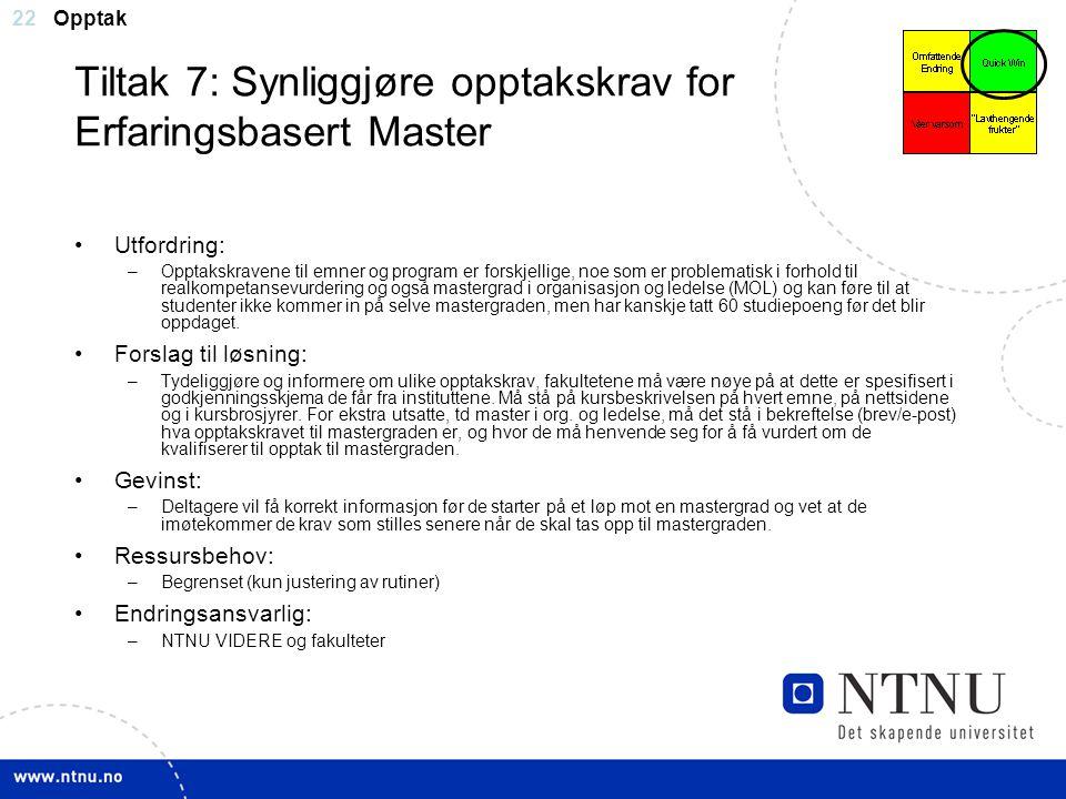 Tiltak 7: Synliggjøre opptakskrav for Erfaringsbasert Master