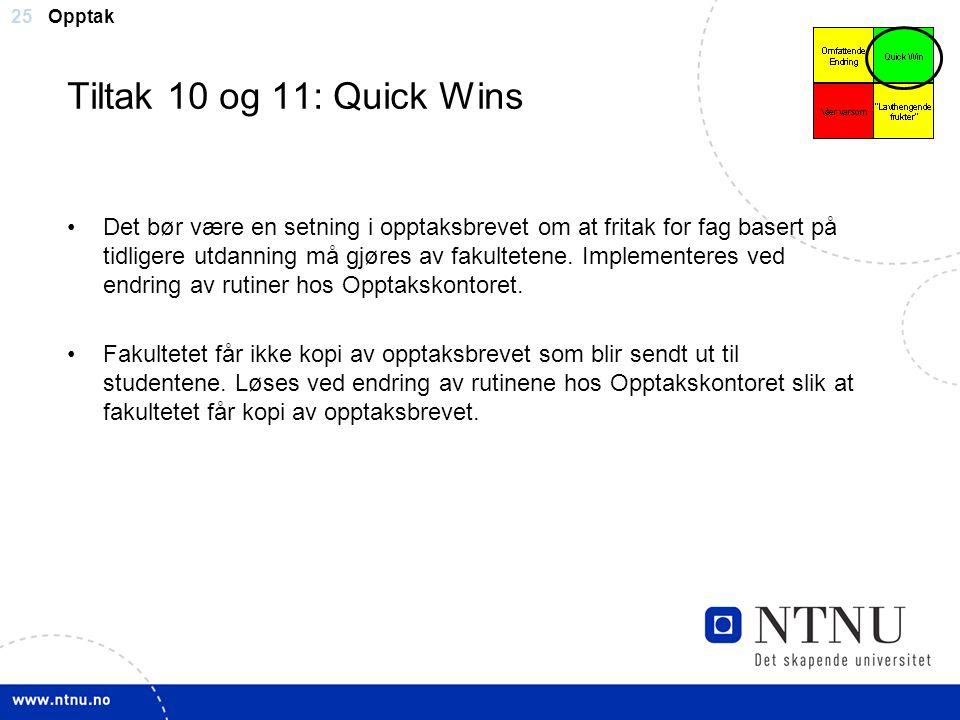 Opptak Tiltak 10 og 11: Quick Wins.