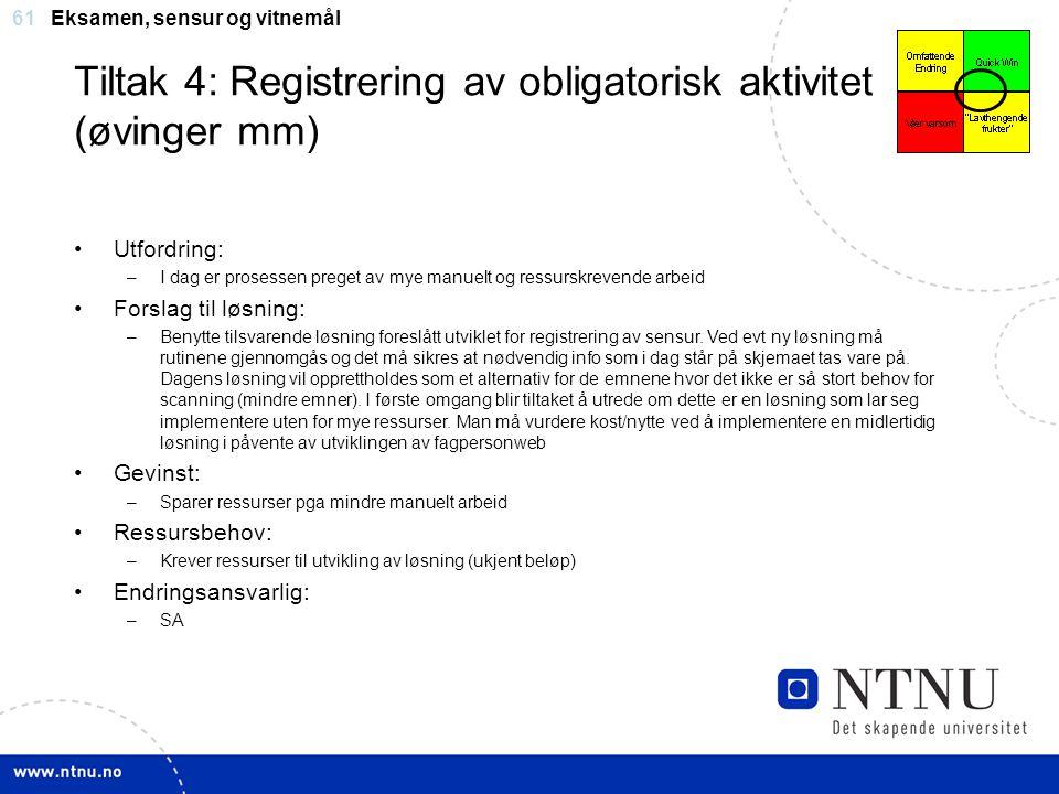 Tiltak 4: Registrering av obligatorisk aktivitet (øvinger mm)
