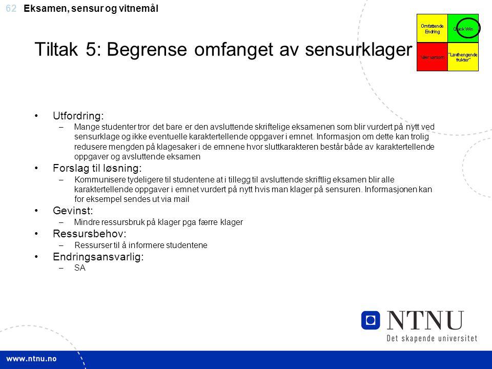 Tiltak 5: Begrense omfanget av sensurklager