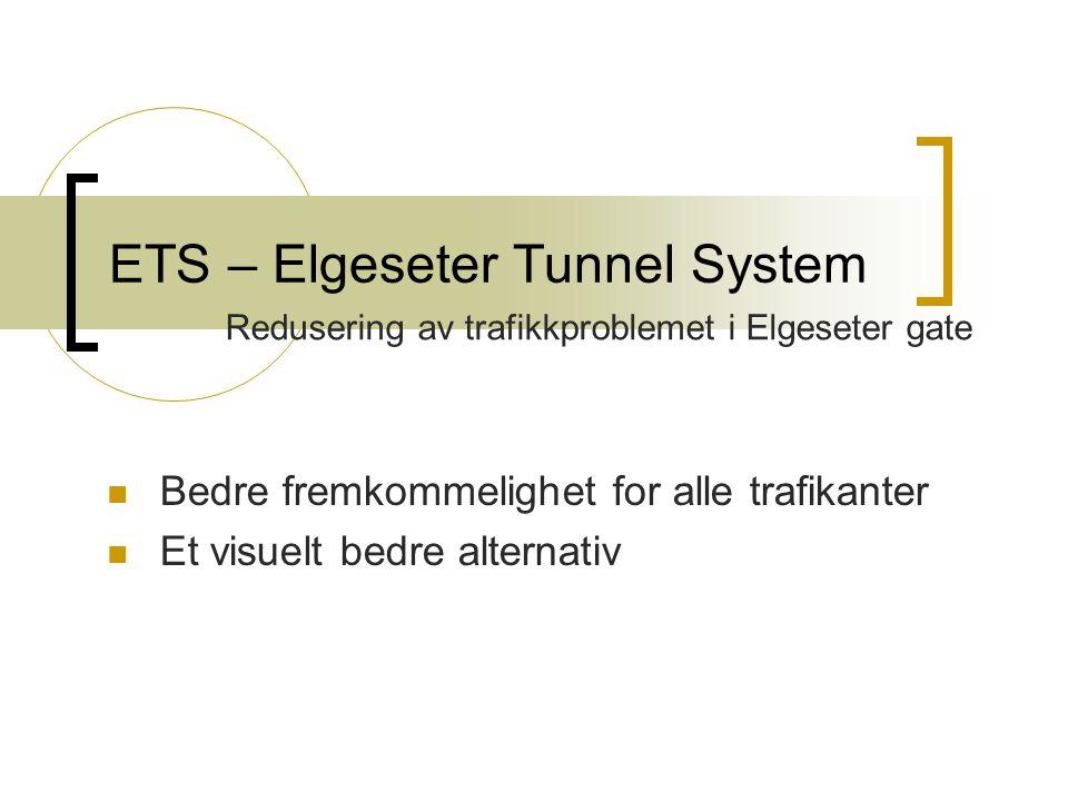 ETS – Elgeseter Tunnel System