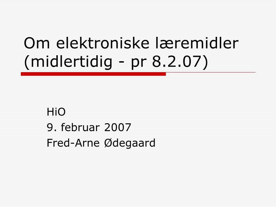 Om elektroniske læremidler (midlertidig - pr 8.2.07)
