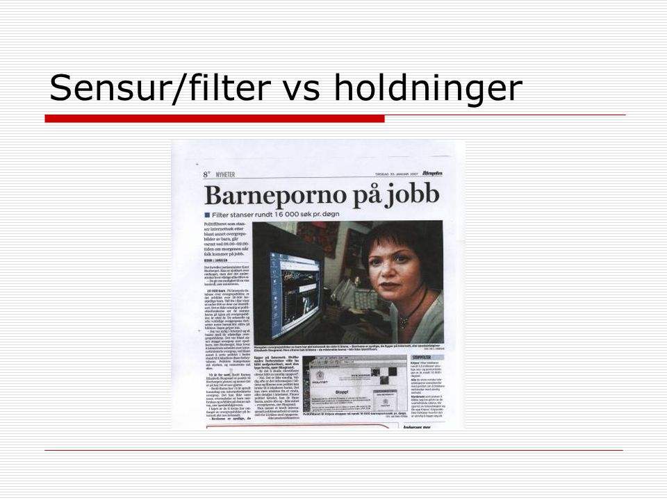 Sensur/filter vs holdninger