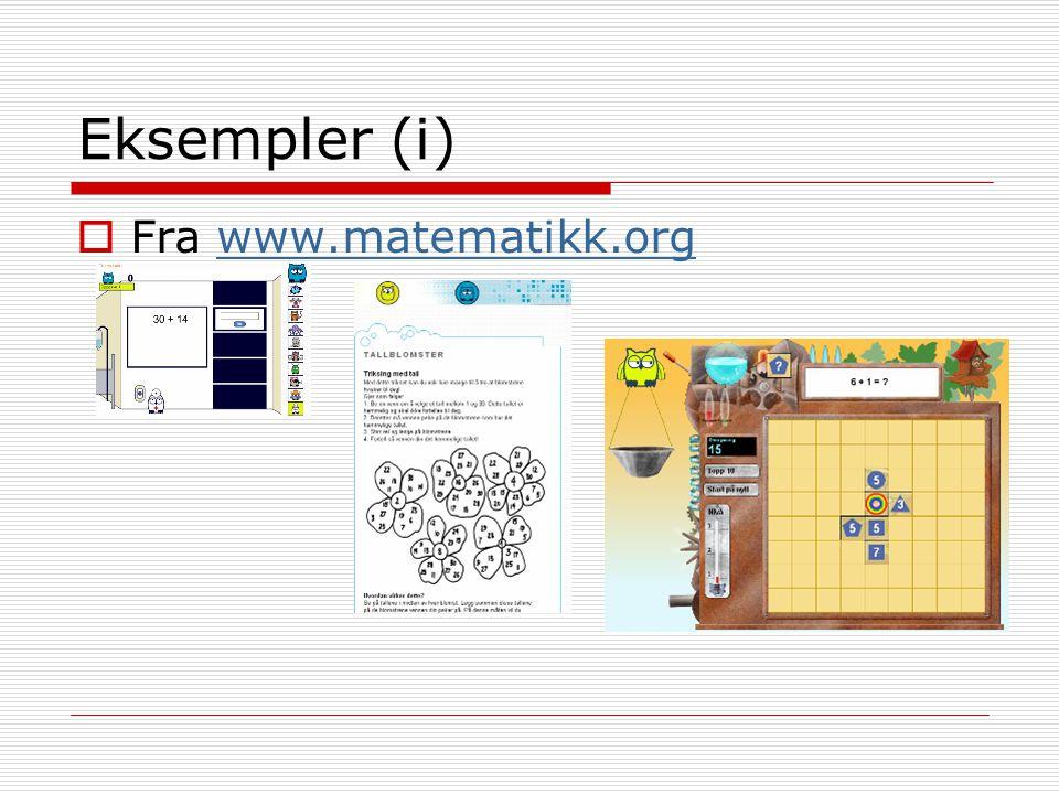 Eksempler (i) Fra www.matematikk.org