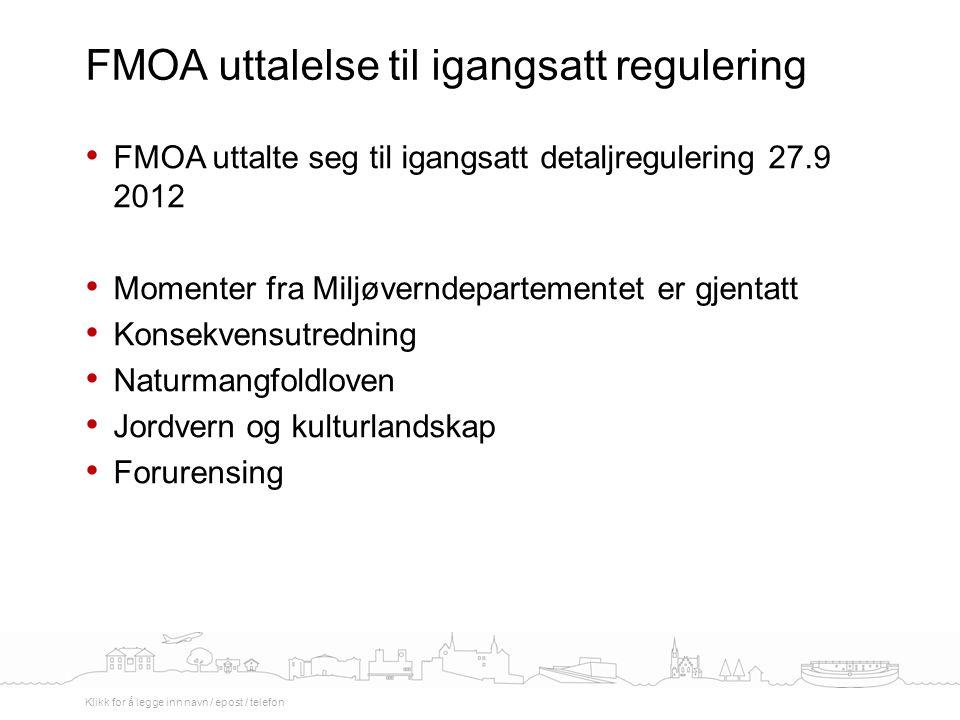 FMOA uttalelse til igangsatt regulering