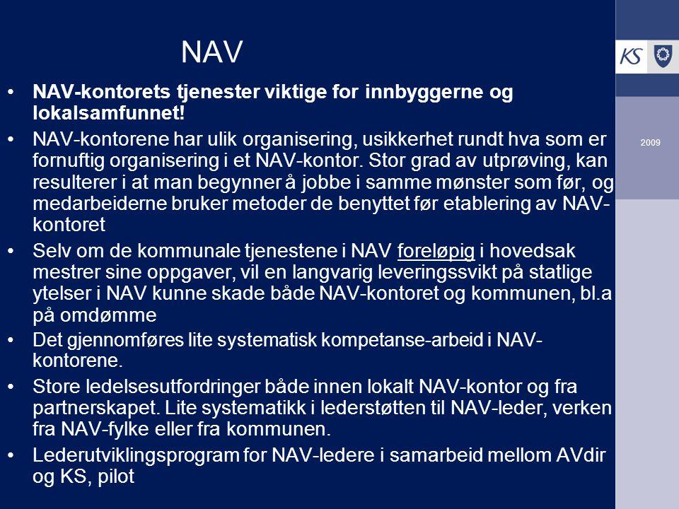 NAV NAV-kontorets tjenester viktige for innbyggerne og lokalsamfunnet!