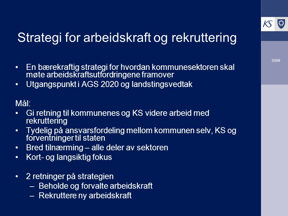 Strategi for arbeidskraft og rekruttering
