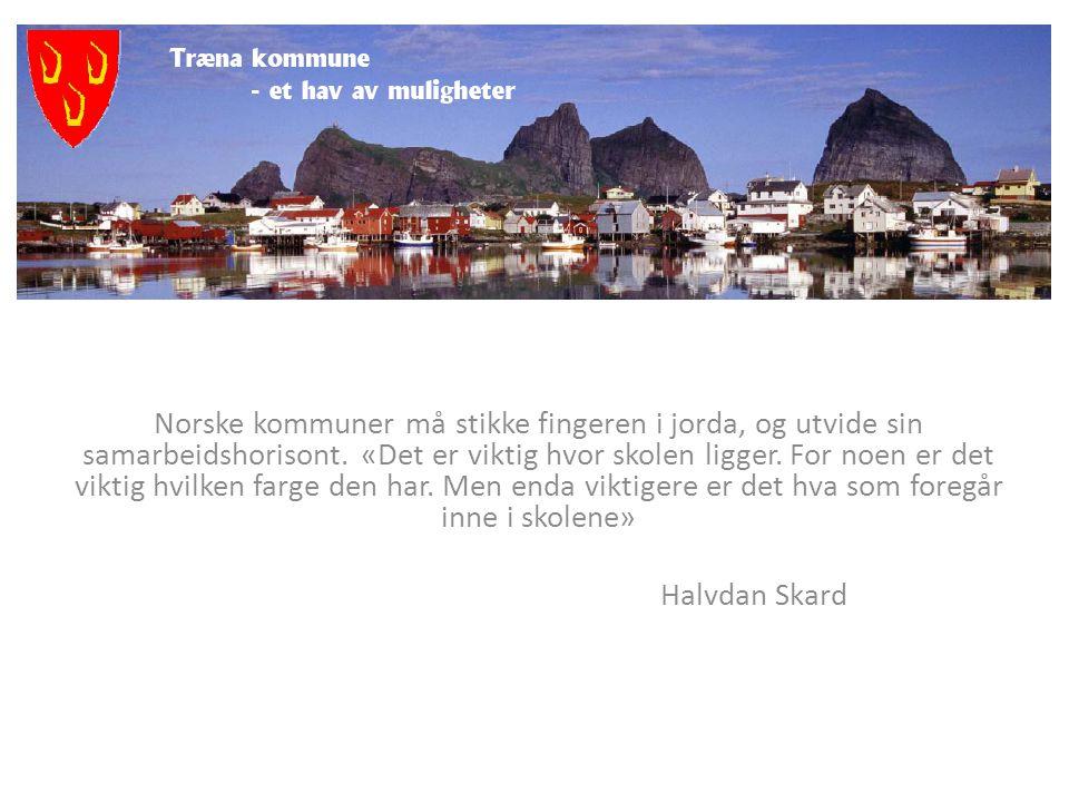 Norske kommuner må stikke fingeren i jorda, og utvide sin samarbeidshorisont. «Det er viktig hvor skolen ligger. For noen er det viktig hvilken farge den har. Men enda viktigere er det hva som foregår inne i skolene»