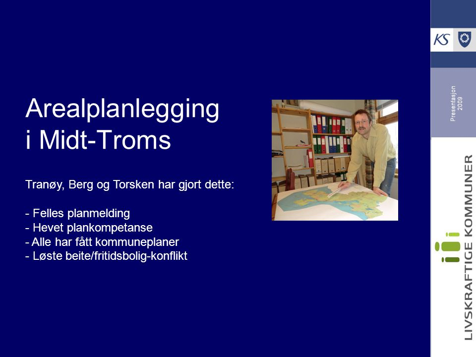 Arealplanlegging i Midt-Troms