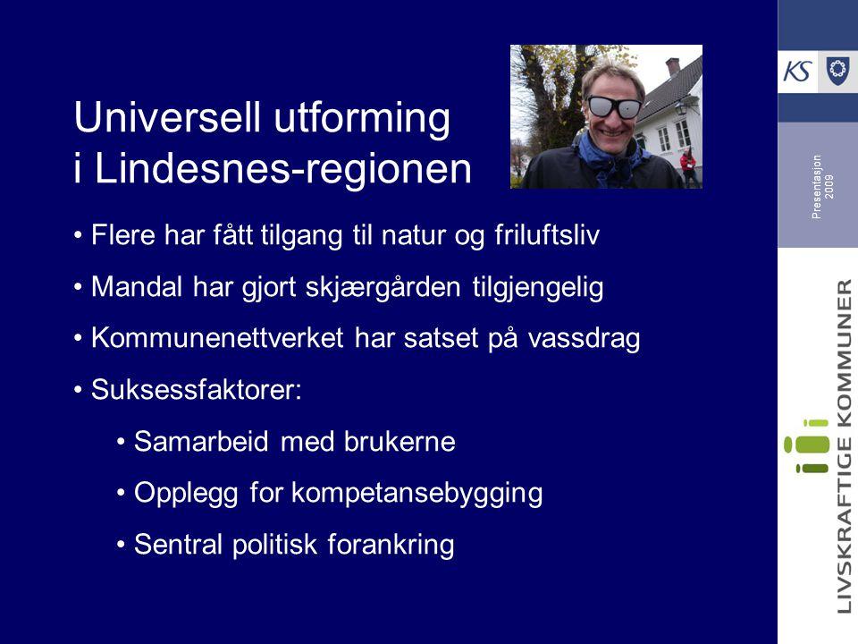 Universell utforming i Lindesnes-regionen