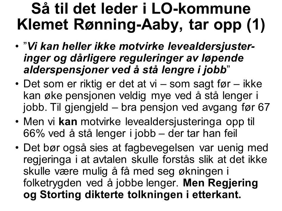 Så til det leder i LO-kommune Klemet Rønning-Aaby, tar opp (1)