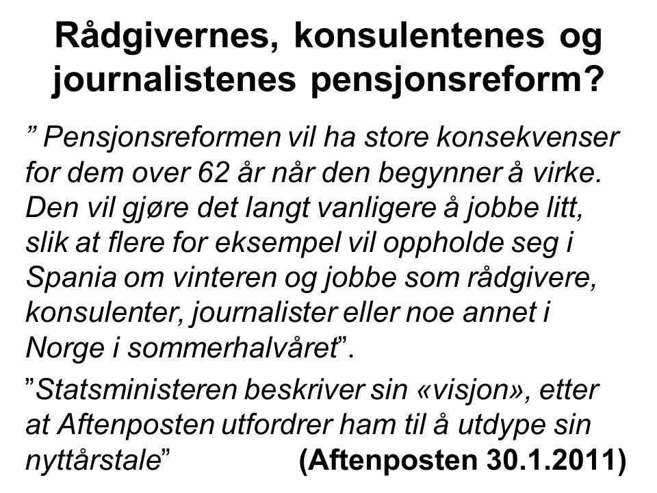 Rådgivernes, konsulentenes og journalistenes pensjonsreform