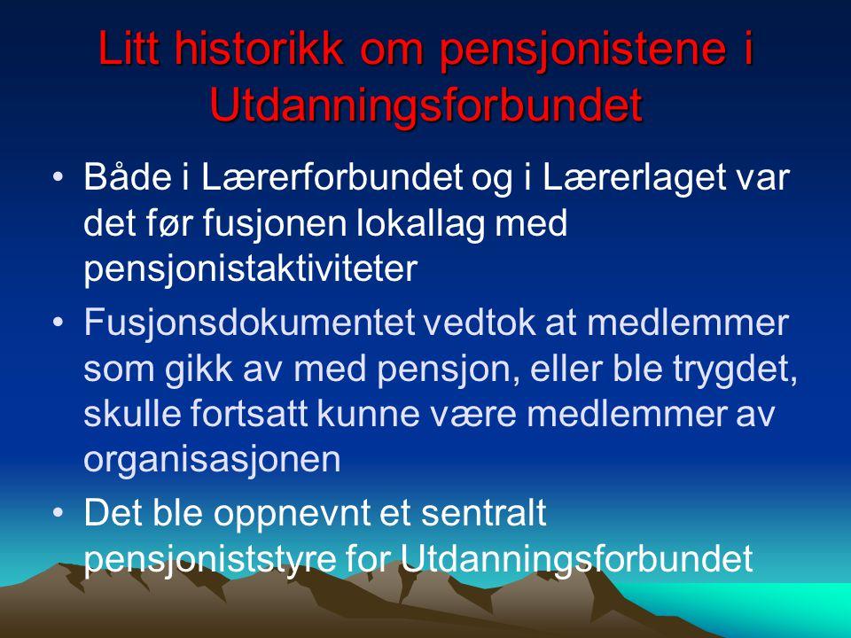Litt historikk om pensjonistene i Utdanningsforbundet