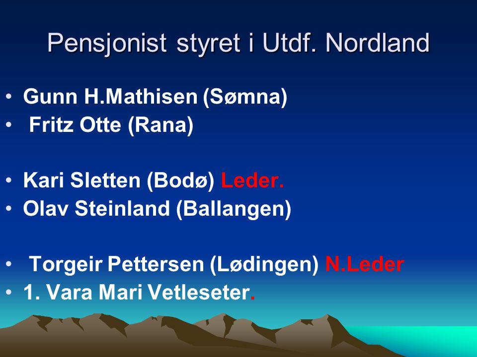 Pensjonist styret i Utdf. Nordland